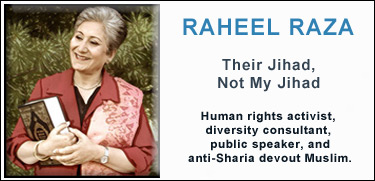 Raheel Raza, Their Jihad, Not My Jihad