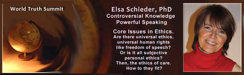 Elsa, PhD. Core issues in ethics, universal ethics, universal human rights.
